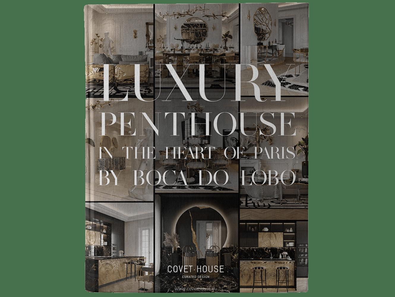 BOCA DO LOBO'S DELUXE PENTHOUSE IN THE HEART OF PARIS ebook
